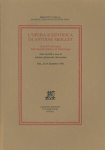 L' opera scientifica di Antoine Meillet. Atti del Convegno (Pisa, 12-14 dicembre 1986)