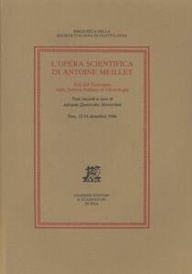 Foto Cover di L' opera scientifica di Antoine Meillet. Atti del Convegno (Pisa, 12-14 dicembre 1986), Libro di  edito da Giardini