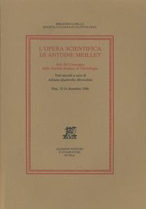 Libro L' opera scientifica di Antoine Meillet. Atti del Convegno (Pisa, 12-14 dicembre 1986)