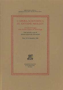 L' opera scientifica di Antoine Meillet. Atti del Convegno (Pisa, 12-14 dicembre 1986) - copertina