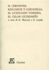 Rinconete y Cortadillo-El licenciado Vidriera-El celoso extremeno
