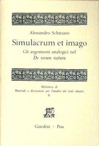 Libro Simulacrum et himago. Gli argomenti analogici sul «De rerum natura» Alessandro Schiesaro