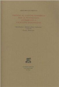 Libro Esegesi al canone giambico per la Pentecoste attribuito a Giovanni Damasceno Gregorio di Corinto