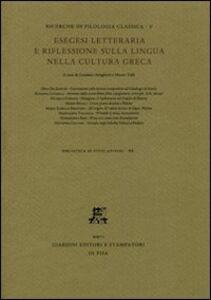 Libro Esegesi letteraria e riflessione sulla lingua nella cultura greca