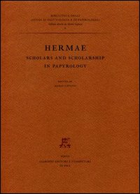 Image of Hermae. Scholars and scholarship in papyrology