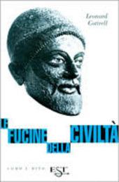 Le fucine delle civilta