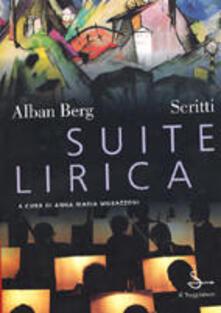 Suite lirica. Scritti musicali e letterari - Alban Berg - copertina