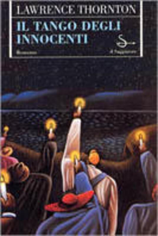 Il tango degli innocenti - Lawrence Thornton - copertina