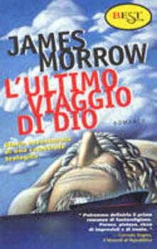 L' ultimo viaggio di Dio - James Morrow - copertina