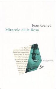 Libro Miracolo della rosa Jean Genet