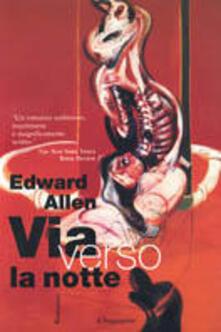 Via verso la notte - Edward Allen - copertina