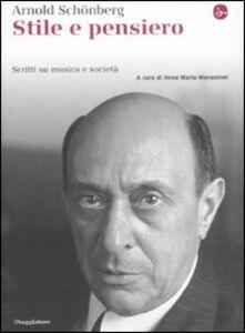 Foto Cover di Stile e pensiero. Scritti su musica e società, Libro di Arnold Schönberg, edito da Il Saggiatore