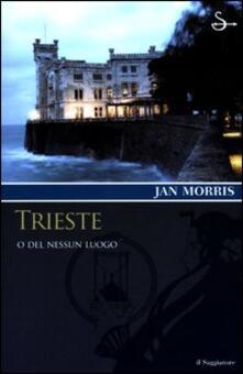 Voluntariadobaleares2014.es Trieste. O del nessun luogo Image