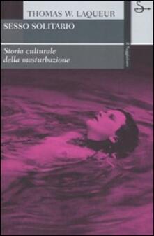 Festivalpatudocanario.es Sesso solitario. Storia culturale della masturbazione Image
