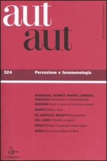 Aut aut. Vol. 324: Percezione e fenomenologia. - copertina