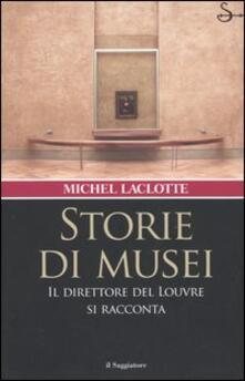 Storie di musei. Il direttore del Louvre si racconta