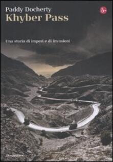 Khyber Pass. Una storia di imperi e invasioni.pdf