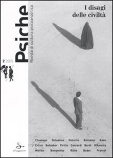 Criticalwinenotav.it Psiche. Rivista di cultura psicoanalitica (2005). Vol. 2: I disagi delle civiltà. Image