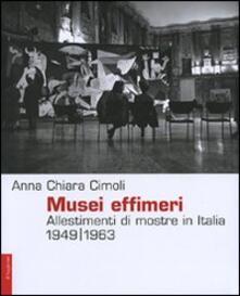 Lpgcsostenible.es Musei effimeri. Allestimenti di mostre in Italia (1949-1963) Image
