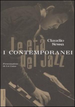 Le età del jazz. I contemporanei