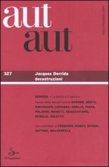 Camfeed.it Aut aut. Vol. 327: Jacques Deridda decostruzioni. Image