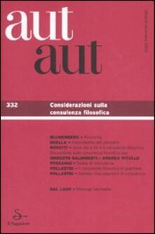 Atomicabionda-ilfilm.it Aut aut. Vol. 332: Considerazioni sulla consulenza filosofica. Image