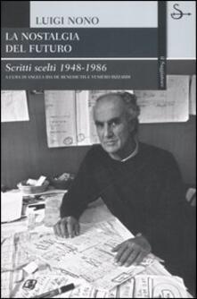 Voluntariadobaleares2014.es La nostalgia del futuro. Scritti scelti 1948-1989 Image