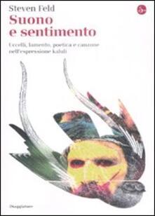 Suono e sentimento. Uccelli, lamento, poetica e canzone nellespressione kaluli.pdf
