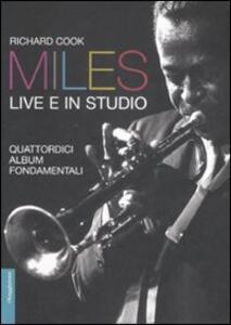 Miles live e in studio. Quattordici album fondamentali