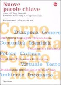 Libro Nuove parole chiave. Dizionario di cultura e società