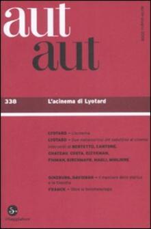 Vastese1902.it Aut aut. Vol. 338: L'acinema di Lyotard. Image