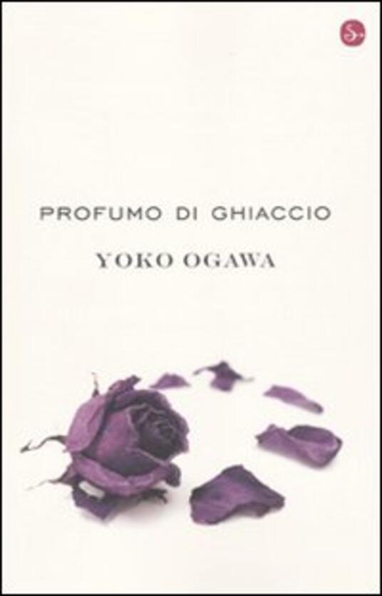 Profumo di ghiaccio - Yoko Ogawa - copertina