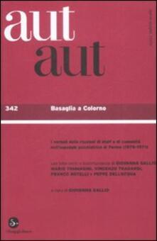 Mercatinidinataletorino.it Aut aut. Vol. 342: Basaglia a Colorno. Image