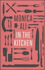 Libro In the kitchen Monica Ali