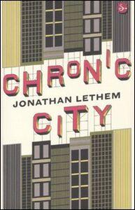 Libro Chronic City Jonathan Lethem