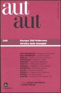 Aut aut. Vol. 348: Georges Didi-Huberman. Un'etica delle immagini. - copertina