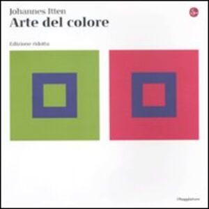 Foto Cover di Arte del colore. Ediz. ridotta, Libro di Johannes Itten, edito da Il Saggiatore