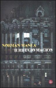 Foto Cover di Il rifugio magico, Libro di Norman Manea, edito da Il Saggiatore