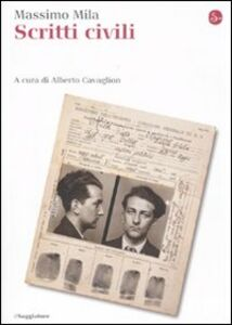 Foto Cover di Scritti civili, Libro di Massimo Mila, edito da Il Saggiatore