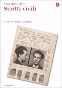Libro Scritti civili Massimo Mila
