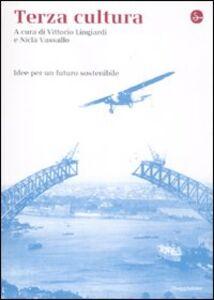 Libro Terza cultura. Idee per un futuro sostenibile