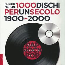 1000 dischi per un secolo. 1900-2000.pdf