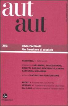 Aut aut. Vol. 352: Elvio Fachinelli. - copertina