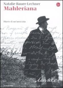Mahleriana. Diario di un'amicizia - Natalie Bauer-Lechner - copertina