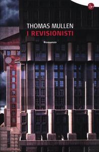 Libro I revisionisti Thomas Mullen