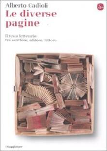 Le diverse pagine. Il testo letterario tra scrittore, editore, lettore.pdf