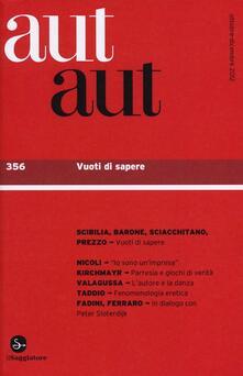 Aut aut. Vol. 356: Vuoti di sapere. - copertina