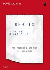 Debito. I primi 5000 anni