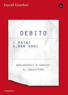 Debito. I primi 5000 anni - David Graeber - copertina