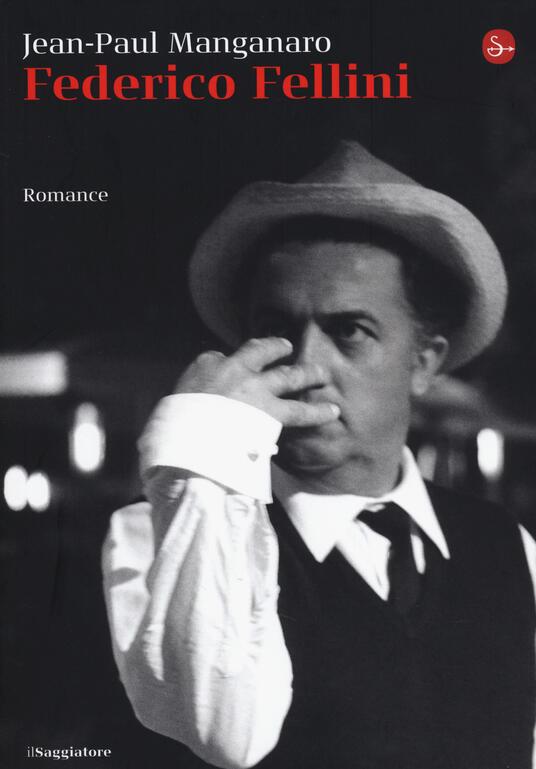 Federico Fellini - Jean-Paul Manganaro - 3